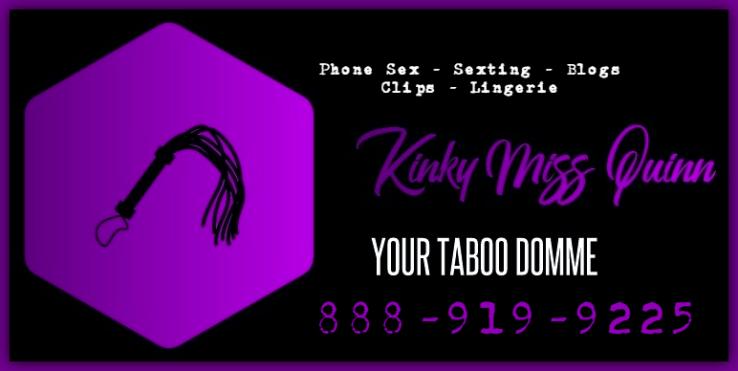 Kinky-Miss-Quinn-femdom-phone-sex